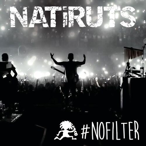 Baixar CD #NOFILTER (Ao Vivo) – Natiruts (2014) Grátis