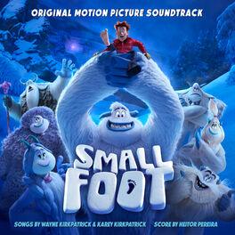 Album cover of Smallfoot (Original Motion Picture Soundtrack)