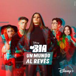 BIA: Un mundo al revés (Banda Sonora Original) 2021 CD Completo
