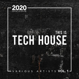 Album cover of This Is Tech House 2020