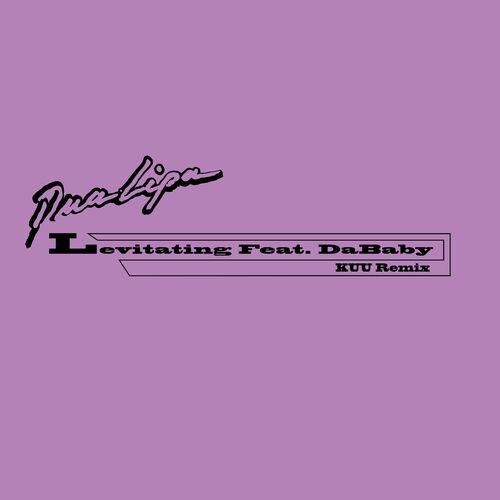 Levitating (feat. DaBaby) (KUU Remix)