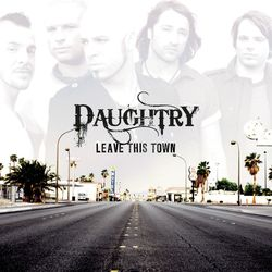 Daughtry – Leave This Town 2009 CD Completo