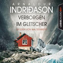 Verborgen im Gletscher - Island Krimi (Gekürzt) Audiobook