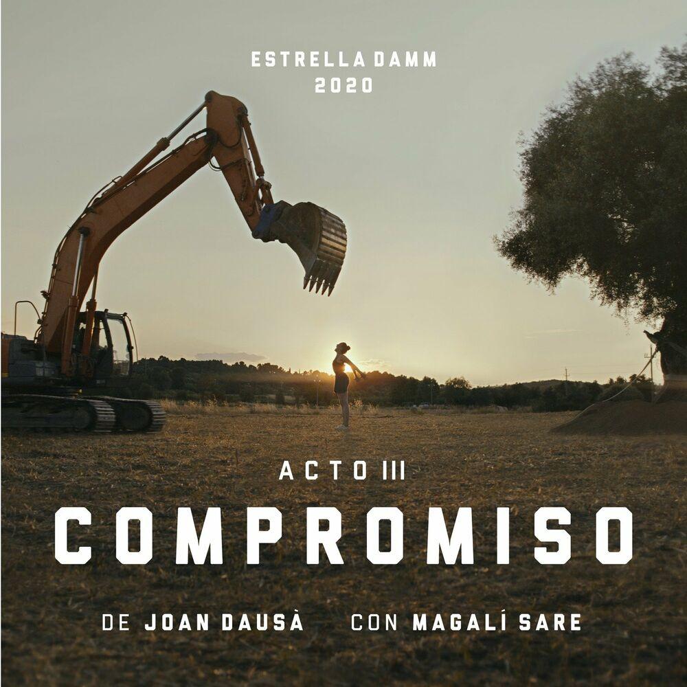 Acto III - Compromiso - Estrella Damm 2020