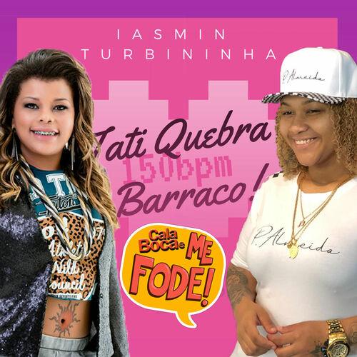 Baixar Single Cala Boca e Me Fode – Iasmin Turbininha & Tati Quebra Barraco (2019) Grátis