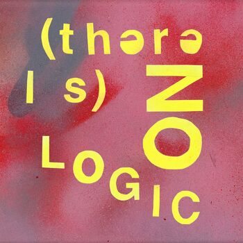 (There Is) No Logic cover