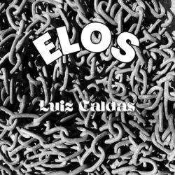 Luiz Caldas – Elos 2021 CD Completo