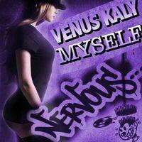 Myself (rmx) - VENUS KALY
