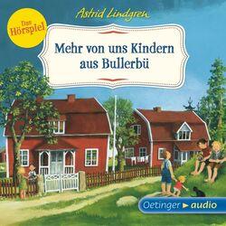 Mehr von uns Kindern aus Bullerbü - Das Hörspiel (Hörspiel) Audiobook