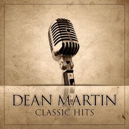 Album cover of Dean Martin Classic Hits