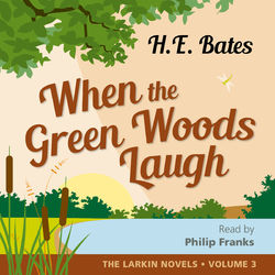 When the Green Woods Laugh (Unabridged)