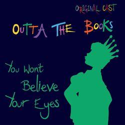 You Won't Believe Your Eyes (Original Cast)