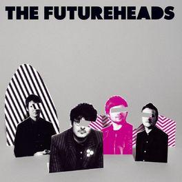 Album cover of The Futureheads (new version)