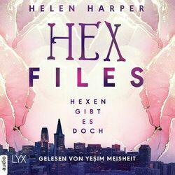 Hex Files - Hexen gibt es doch, Band 1 (Ungekürzt)