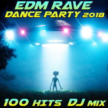 EDM Rave 2018 100 Hits Dance Party (2 Hr House, Trance, Future Bass DJ Mix) cover