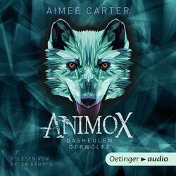 Animox 1. Das Heulen der Wölfe Hörbuch kostenlos