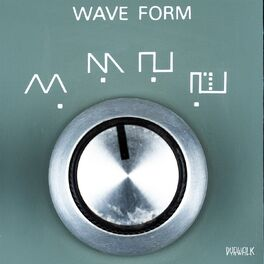Album cover of Wave Form
