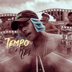 Tempo É Rei - Mc Lipi (2019) Download