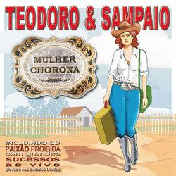 Teodoro & Sampaio – Mulher chorona / Paixão proibida 2003 CD Completo