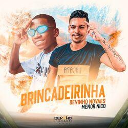 Música Brincadeirinha – Devinho Novaes, Menor Nico Mp3 download