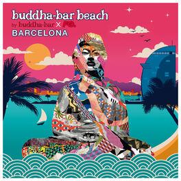 Album cover of Buddha Bar Beach : Barcelona