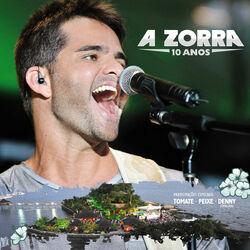 Download A Zorra - 10 Anos