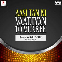 Album cover of Aasi Tan Ni Vaadiyan To Mukree