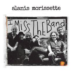 I Miss the Band – Alanis Morissette