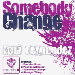 Album cover of Somebody Change EP