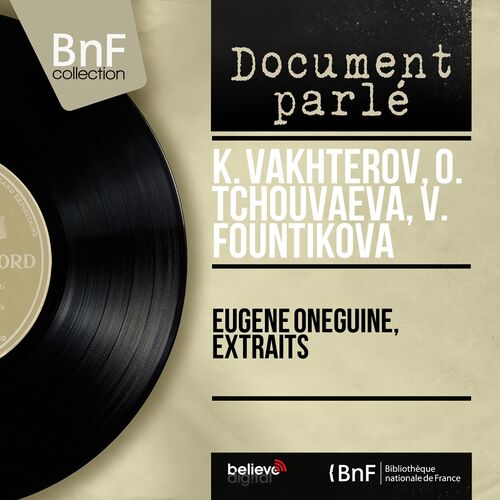 K Vakhterov Eugène Oneguine Extraits Mono Version