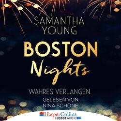 Boston Nights - Wahres Verlangen Audiobook