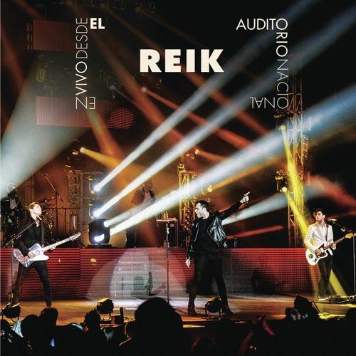 CD – Reik En Vivo Auditorio Nacional – Reik (2013)
