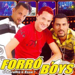 Forró Boys – Ao Vivo em São Sebastião (O Barulho É Esse) 2016 CD Completo