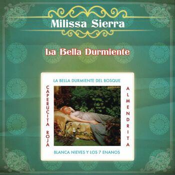 Milissa Sierra La Bella Durmiente Del Bosque Listen With Lyrics Deezer
