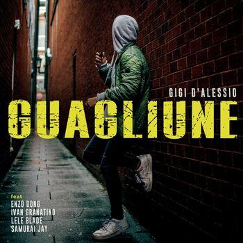 Guagliune (feat. Enzo Dong, Ivan Granatino, Lele Blade & Samurai Jay) cover