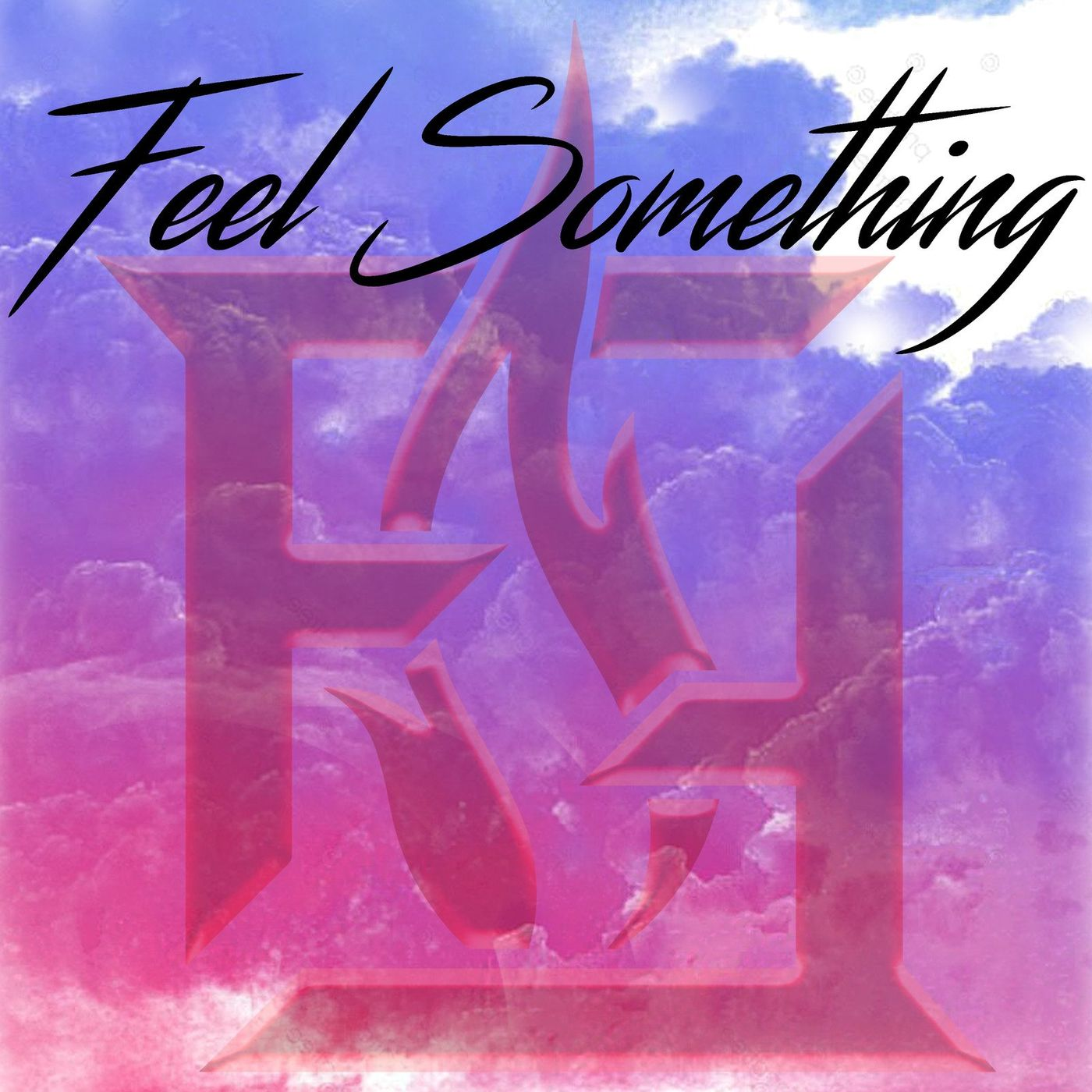 Fire Fight - Feel Something [single] (2021)