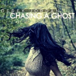 Album cover of Chasing a Ghost