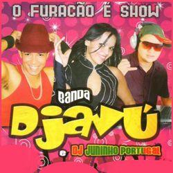 Banda Djavú e Juninho Portugal – O Furacão É o Show (Ao Vivo) 2016 CD Completo