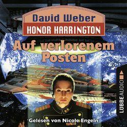 Auf verlorenem Posten - Honor Harrington Teil 1 Audiobook