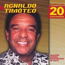 Agnaldo Timoteo – Seleção de Ouro 2006 CD Completo