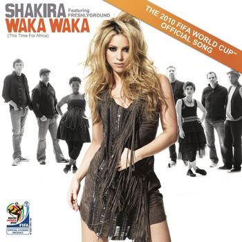 Waka Waka (This Time for Africa) [The Official 2010 FIFA World Cup (TM) Song] (feat. Freshlyground) cover