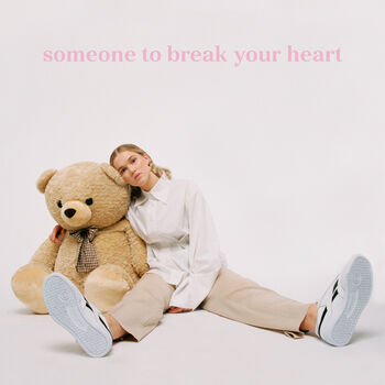 Someone to Break Your Heart cover