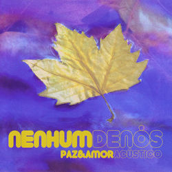 CD Nenhum De Nós - Paz e Amor (Ao Vivo) (2009) - Torrent download