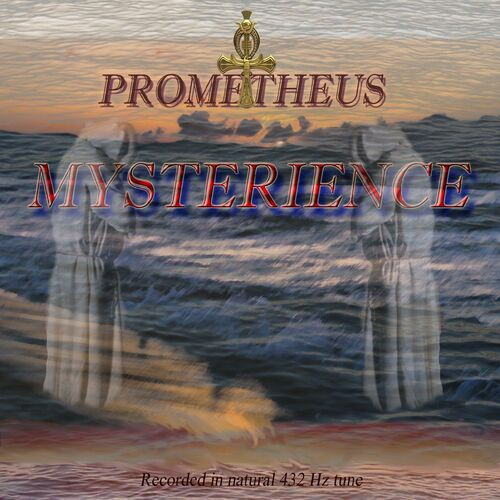 Prometheus: Mysterience - Music Streaming - Listen on Deezer