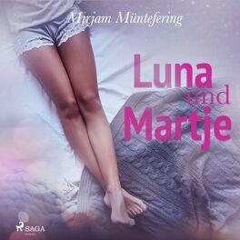 Album cover of Luna und Martje (Ungekürzt)