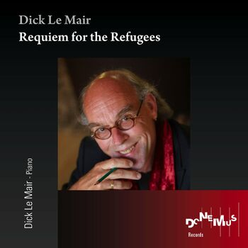 Dick Le Mair: Requiem for the Refugees cover