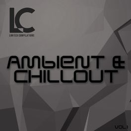 Album cover of Limited Ambient & Chillout, Vol.1