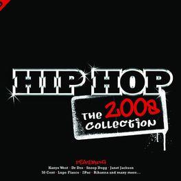 Album cover of Hip Hop: The Collection 2008