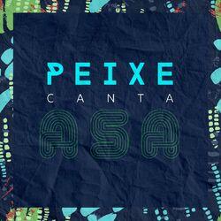 Alexandre Peixe – Peixe Canta Asa 2018 CD Completo