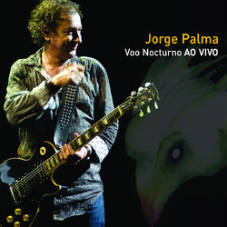 do Jorge Palma - Álbum Voo Nocturno (Live) Download